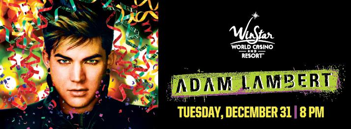Adam Lambert Winstar World Casino & Resort